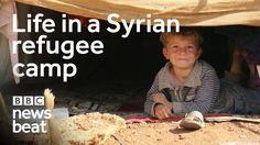 Life in a Syrian refugee camp | BBC Newsbeat