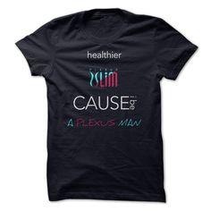 Healthier - Cause i Be - A Plexus Man T Shirt, Hoodie, Sweatshirt