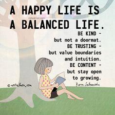 A #happy #life is a #balanced life. @notsalmon