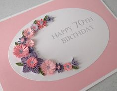 Quilled 70th birthday card, handmade, pink lilac £8.00