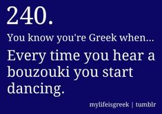 my husband does this. can't help himself. Greek Memes, Funny Greek, Greek Quotes, Greek Sayings, Life Happens Quotes, Life Quotes, Greek Dancing, Learn Greek, Greek Language