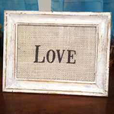 distressed frame and printed burlap love this combination