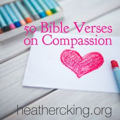 50 Bible Verses on Compassion
