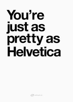 "Tavlor med text | Texttavlor | Posters med citat | Typografi affischer ""Helvetica"" – Köp på www.justsayin.se"