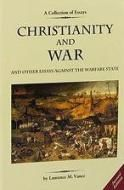 "Christianity and War and Other Essays Against the Warfare State - Lawrence M. Vance>  ""All conservatives and libertarians wondering what stance defenders of individual liberty, limited government, and traditional morality should take toward war can benefit from reading this book and pondering Mr Vance's arguments."" - Congressman Ron Paul (R-TX)"