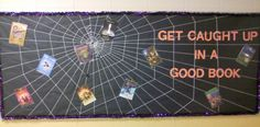 "This would be an easy bulletin board to create with black background paper and white yarn.  I like the title ""Get Caught Up In a Good Book,"" but there are a lot of different ideas that could be used with this display:  Get Caught in the Web of _______ (reading, learning, friendship, etc.)"