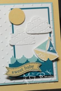 Love the look of the embossed clouds which are made with the Cupcake punch! Thanks Mary!