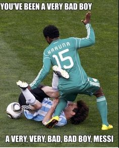 Messi is a Bad boy