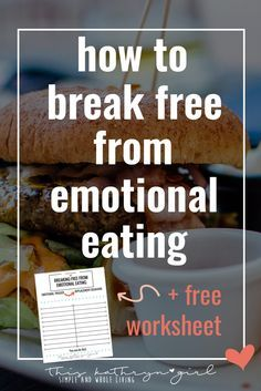 How to stop emotional eating | This Kathryn Girl