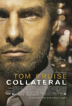 """Collateral"" - Colateral (2004) by Michael Mann (Thx Gina)"