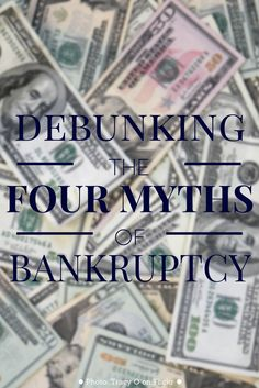 Debunking Four Myths of Bankruptcy