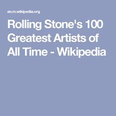 Rolling Stone's 100 Greatest Artists of All Time - Wikipedia