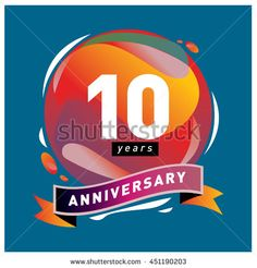 10th years greeting card anniversary with colorful number and frame. logo and icon with circle badge and background - stock vector