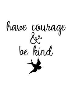 have courage and be kind tattoo - Google Search