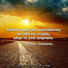 Dr. Seuss, Motto, Big Words, Pinterest Photos, Greek Quotes, Facebook, Book Quotes, Positive Quotes, Texts