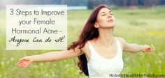 3 Steps to Improve your Female Hormonal Acne - Anyone Can do It!