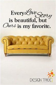 1 X EVERY LOVE STORY IS BEAUTIFUL Vinyl Wall Lettering...