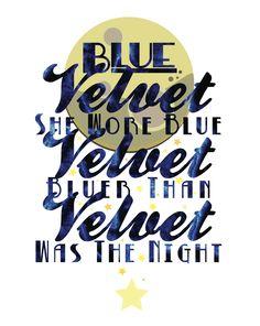 song lyric poster project - blue velvet // bobby vinton covered by lana del rey