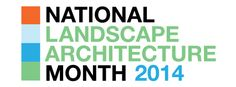 -- April is National Landscape Architecture Month ... maybe I'll even design my own yard to celebrate -- NLAM_Logo_2014_FB_Header.jpg (851×314)