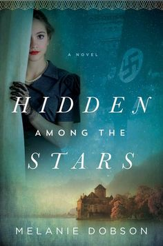 Hidden Among the Stars by Melanie Dobson | Book Review