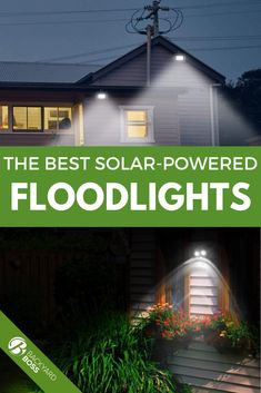 Looking for solar flood lights that will generate tons of light well after the sun drops? These are our top picks.