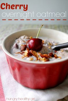 Cherry Overnight Oatmeal- Cool, creamy and satisfying oatmeal that's perfect for summertime!