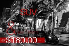 SUV Airport & In-Town Transfers $160.00 in New Orleans