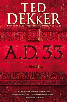 #80: A.D. 33 by Ted Dekker | Freda's Voice