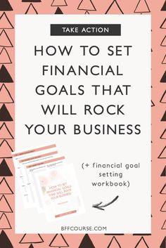 Goal Setting| How to Set Money Goals| Small Business| Entrepreneur| Self Employed via @bffcourse