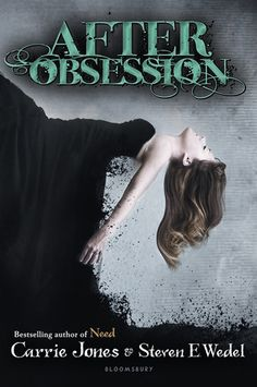 After Obsession - Carrie Jones and Steven E. Wedel