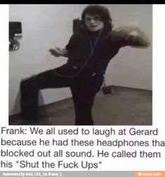 """Gerard pre show warm ups. Hysterical.<> I know understand why my friend calls her headphones her """"Shut the fuck ups"""""""