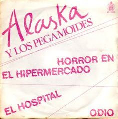 .ESPACIO WOODYJAGGERIANO.: ALASKA Y LOS PEGAMOIDES - (1980) Horror en el hipe... http://woody-jagger.blogspot.com/2010/10/alaska-y-los-pegamoides-1980-horror-en.html