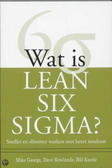 Wat is Lean Six Sigma (boekentip)