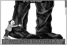 Cartoons by Miles: giant - A year has past since Madiba passed on.  He continues to throw a long shadow over the country and puts our current politicians into a rather diminished perspective. He was unified  people and is sorely missed by all South Africans, black and white.