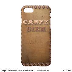 Carpe Diem Metal Look Steampunk Design iPhone 7 Case