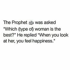 Which woman is the best? Prophet Muhammad Quotes, Imam Ali Quotes, Allah Quotes, Quran Quotes, Islamic Love Quotes, Islamic Inspirational Quotes, Muslim Quotes, Religious Quotes, Islam Hadith