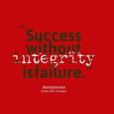 Success without integrity is failure Why is integrity important in leadership? In an executive boardroom I once heard one of the richest men in America make a statement that I never forgot. It seems to me he said that integrity isnt really a value in itself; it is simply the value that guarantees all the other values. Having honesty and integrity in the workplace is one of the most important qualities of great leadership in business and I am going to tell you why Integrity In Business And...