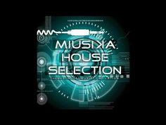 Various Artists - Miusika House Selection | 2017