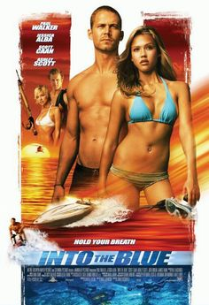 Into The Blue.. One of my favorite movies.. So sad that Paul Walker is really gone. :(