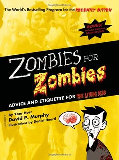 Zombies for Zombies is a motivational guide designed specifically to make a profound difference in your accidental, strange new life. You say you don't want to become another one of those ghastly creatures you see on the news out in the Tempe Containment Zone? You don't have to—