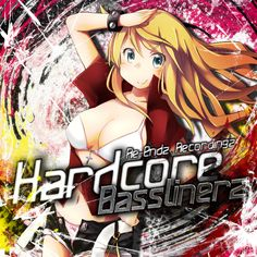 Hardcore Basslinerz Re-Endz. Tecordingz Ilustrador: Hinoichi