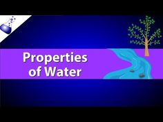 Properties of Water - YouTube