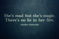 Bukowski says.