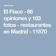 El Flaco - 66 opiniones y 103 fotos - restaurantes en Madrid - 11870