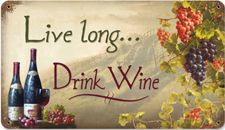 Live Long....Drink Wine