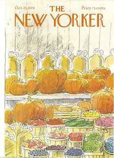 """""""The New Yorker"""" cover by Arthur Getz, October 1976 The New Yorker, New Yorker Covers, Autumn Scenes, All Poster, Posters, Magazine Art, Magazine Covers, October 25, Thing 1"""