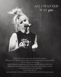 Paramore- All I Wanted  One of my most favorite songs ever. Like seriously. So amazing