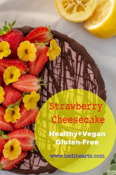 Healthy and delicious strawberry cheesecake recipe made with natural ingredients. No dairy, gluten or grains, loved by all the family and fussy guests too #vegan #plantbased #healthycakes #strawberrycheesecake #healthycheesecake #vegancheesecake #easycheesecake