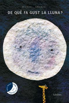 A Que Sabe la Luna (Libros Para Sonar / Books to Dream) (Spanish Edition) I Love Books, Good Books, My Books, Chinese Book, Album Jeunesse, Bilingual Education, Children's Picture Books, Childrens Books, Toddler Books
