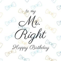 Colorful Bow Tie background and fancy text to go over that Mr. Happy Birthday Boyfriend, Happy Birthday My Love, Wish, Texts, Love You, Bow, Fancy, Colorful, Arch